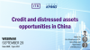 Credit and distressed assets opportunities in China