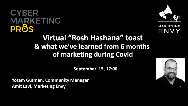 Rosh Hashan toast and what we've learned from 6 months of marketing during Covid