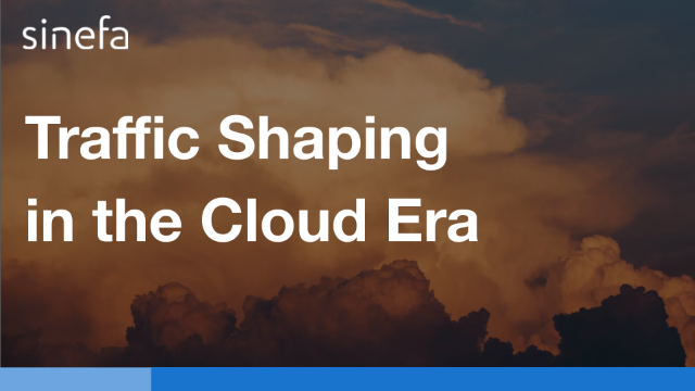 Traffic Shaping in the Cloud Era