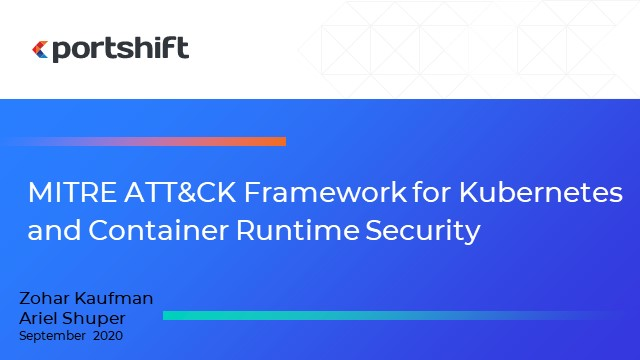 MITRE ATT&CK Framework for Kubernetes and Container Runtime Security