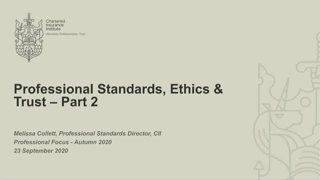 Professional Standards, Ethics and Trust:  Part 2 of 2