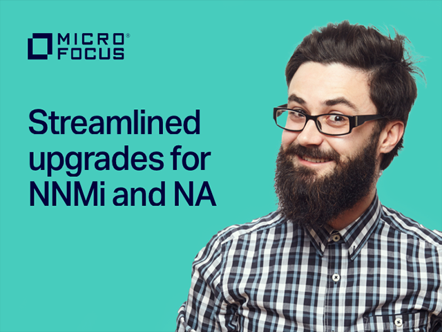 Upgrade Workshop For Micro Focus NNMi & NA Customers