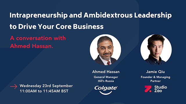 Intrapreneurship and Ambidextrous Leadership to Drive Your Core Business