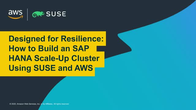 How to Build an SAP HANA Scale-Up Cluster Using SUSE and AWS