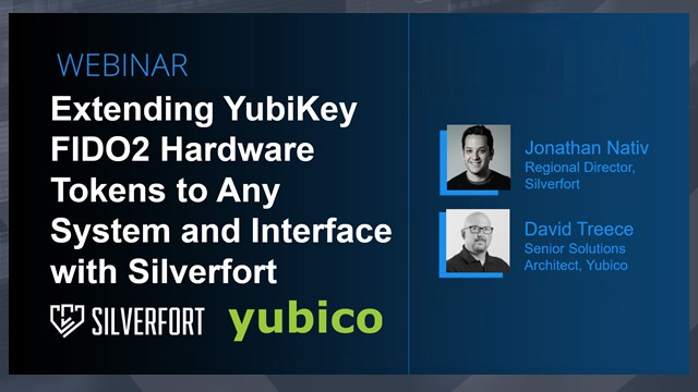 Extending YubiKey FIDO2 Hardware Token to Systems and Interfaces with Silverfort