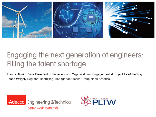 Engaging the next generation of engineers: Filling the talent shortage