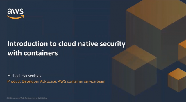 Introduction to Cloud Native Security with Containers