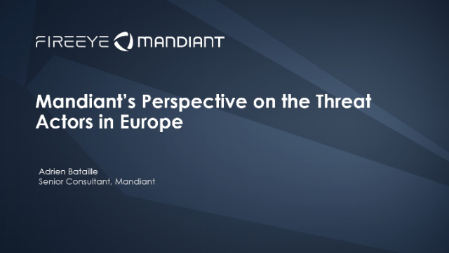 Mandiant's Perspective on the Threat Actors in Europe