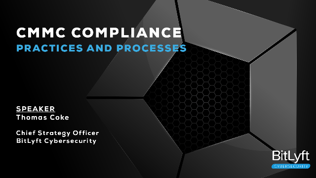CMMC Compliance: Practices and Processes