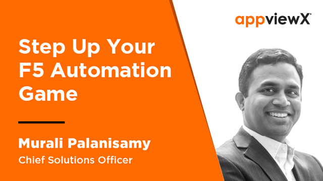 Step Up Your F5 Automation Game