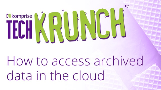 TechKrunch: How to access archived data in the cloud