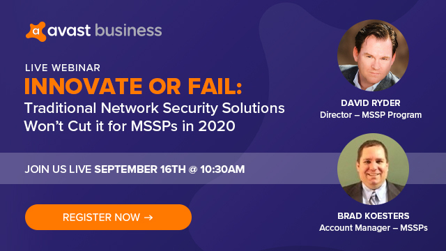 Innovate or Fail: Traditional Network Security Solutions Won't Cut it for MSSPs