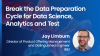 Break the data preparation cycle for data science, analytics and test