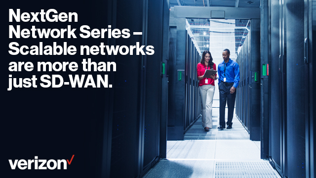 NextGen Network Series – Scalable Networks Are More Than Just SD-WAN