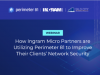 How Ingram Micro Partners are Utilizing Perimeter 81 for Their Clients