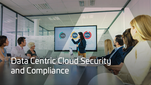 Data Centric Cloud Security and Compliance