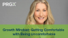 PRGXchange Virtual - Cultivating Your Growth Mindset