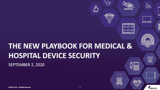 The New Playbook for Medical & Hospital Device Security