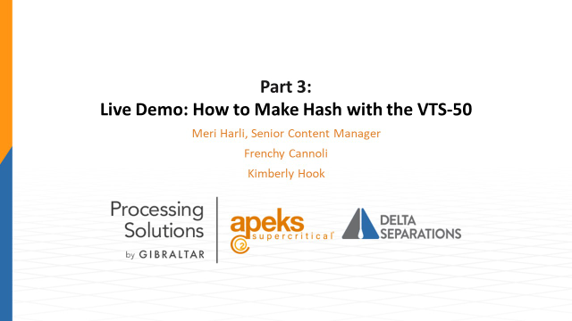 Part 3: Live Demo: How to Make Hash with the VTS-50