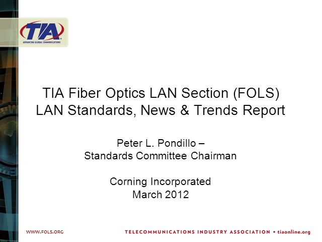 LAN Standards, News & Trends: 2012 Update