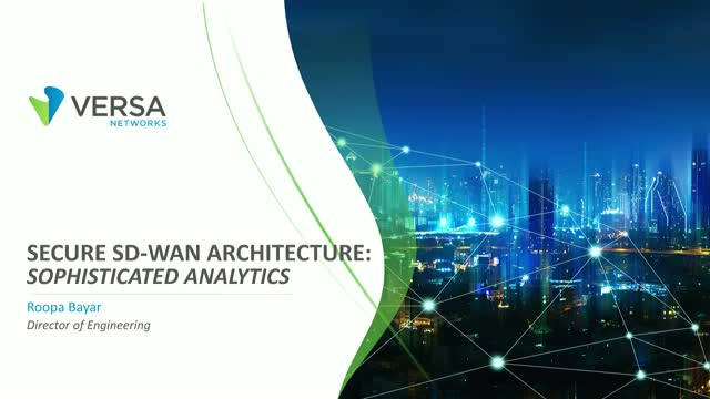 Secure SD-WAN Architecture: Sophisticated Analytics