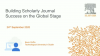 Building Scholarly Journal Success on the Global Stage