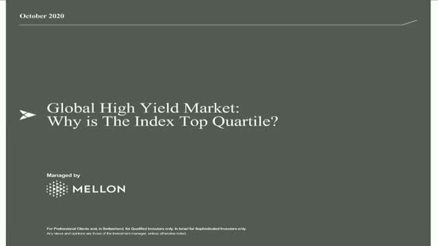 Global High Yield Market: Why is The Index Top Quartile?