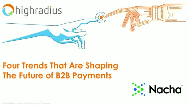4 Trends That Are Shaping The Future of B2B Payments