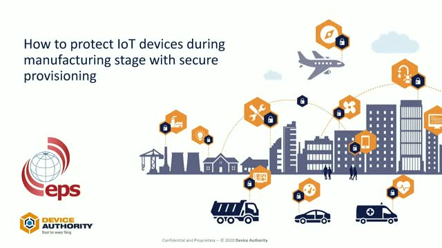 How to protect IoT devices during manufacturing stage with secure provisioning