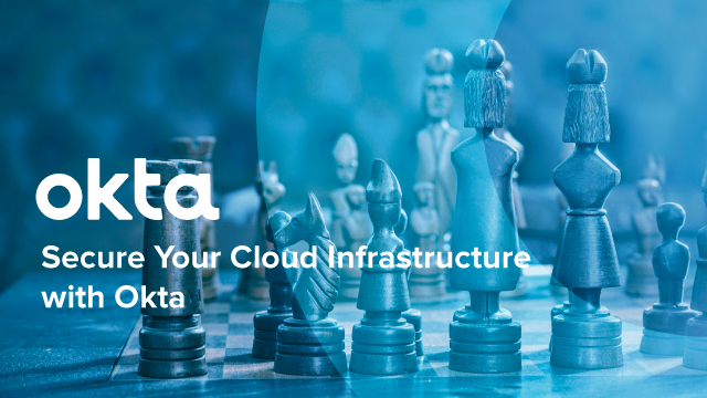Secure Your Cloud Infrastructure with Okta