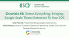 Chronicle 3:Detect Everything: Bringing Google Scale Threat Detection to the SOC
