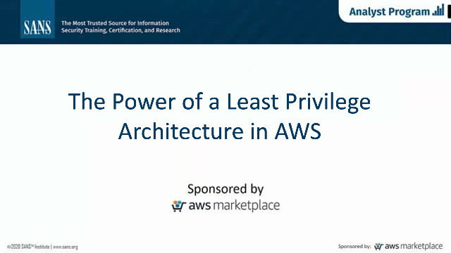 The Power of a Least Privilege Architecture in AWS