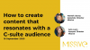 How to create content that resonates with a C-suite audience