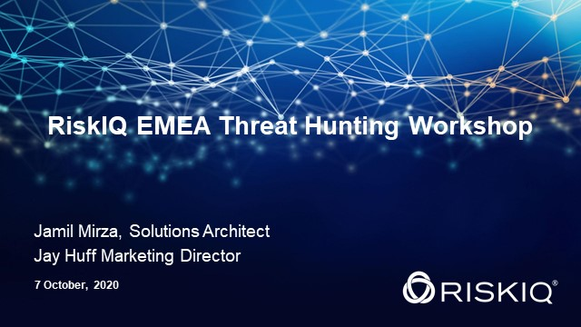 RiskIQ EMEA Threat Hunting Workshop