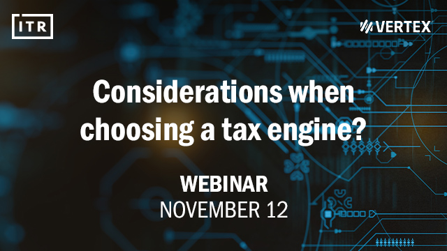 Considerations when choosing a tax engine