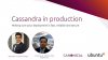 Cassandra in production: reliability and scalability for Cassandra deployments