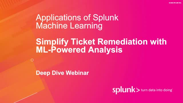 Machine Learning Deep Dive: Simplify Ticket Remediation with ML-Powered Analysis