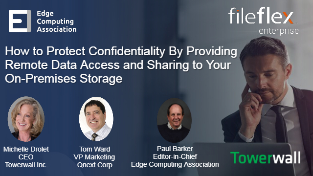 Increase Security Through Remote Data Access & Sharing of On-Premises Storage
