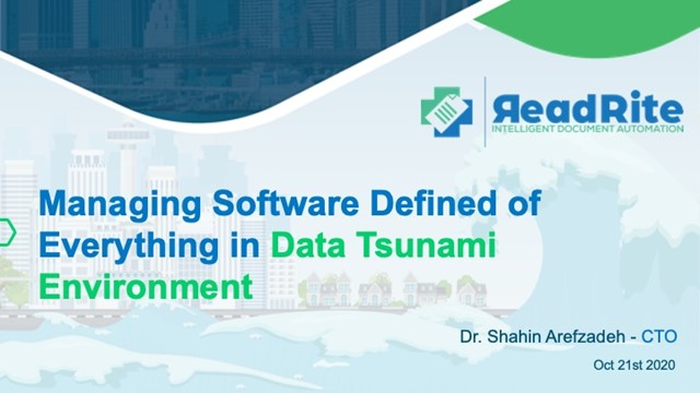 Managing Software Defined of Everything in Data Tsunami Environment