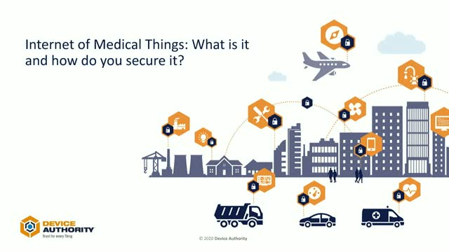 Internet of Medical Things: What is it and how do you secure it?