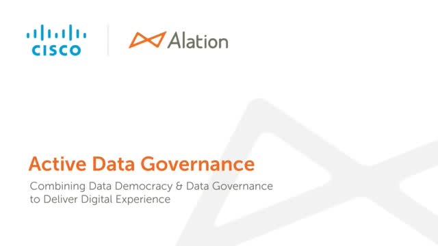 Cisco + Alation: Active Data Governance