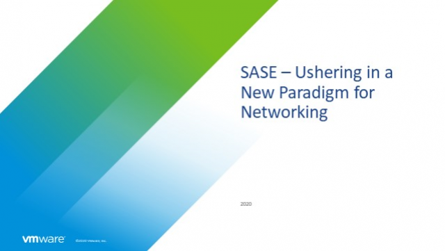 SASE – Ushering in a new paradigm for networking