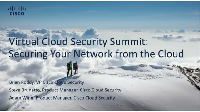Virtual Cloud Security Summit: Securing Your Network from the Cloud