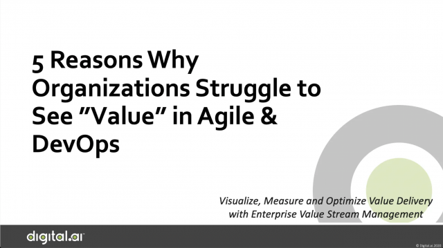 """5 Reasons Why Organizations Struggle to See """"Value"""" in Agile & DevOps"""