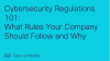 Cybersecurity Regulations 101: What Rules Your Company Should Follow and Why