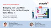 Bridging the Last Mile: Getting Data to the People Who Need It (APAC)