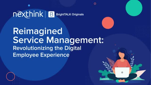 Reimagined Service Management: Revolutionizing Digital Employee Experience