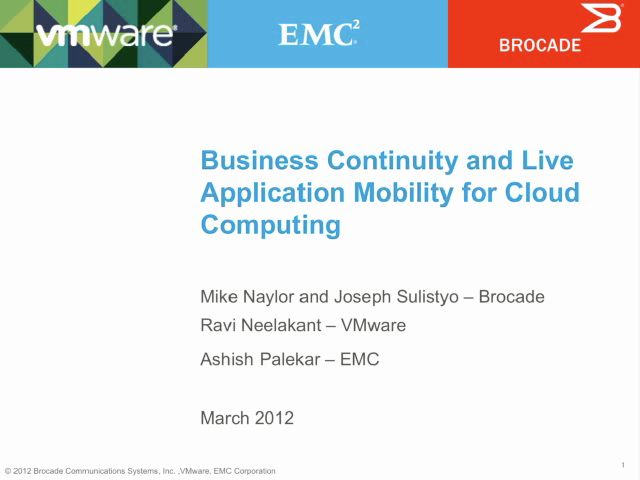 Enabling Business Continuity and Live Application Mobility for Cloud Network