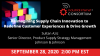Reimagine Supply Chain Innovation: Redefine Customer Experiences & Drive Growth