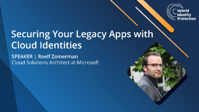 Securing Your Legacy Apps with Cloud Identities